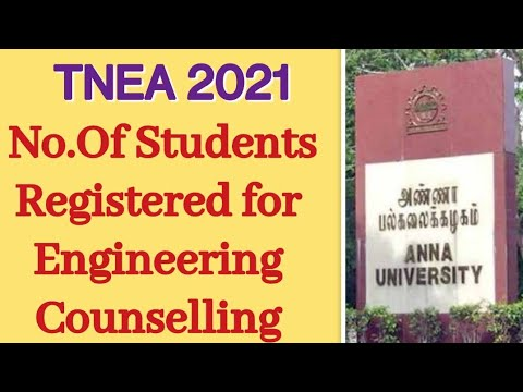 TNEA 2021 | No.Of Students Registered for Engineering Counselling | Will it effect cut off?