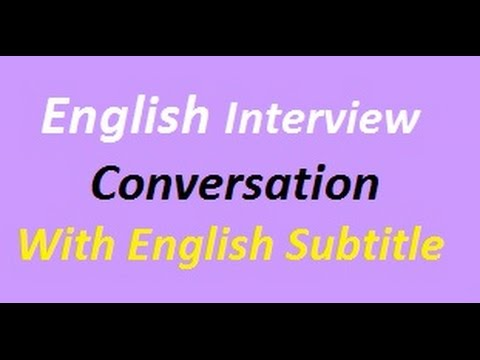 English Interview Conversation - English Interview with ...