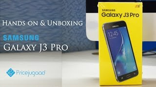 Samsung Galaxy J3 Pro Unboxing and Hands-On Review