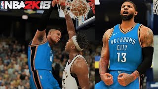NBA 2K18 Roster Russell Westbrook & Paul George vs Pacers