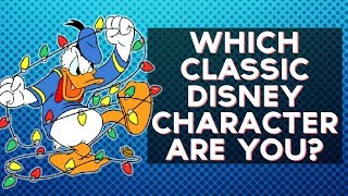 Which Classic Disney Character Are You? | Fun Tests
