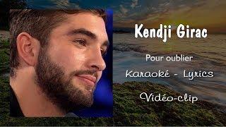 Kendji Girac  -  Pour oublier (Karaoké, Lyrics, Instrumental) ~Vidéo-clip