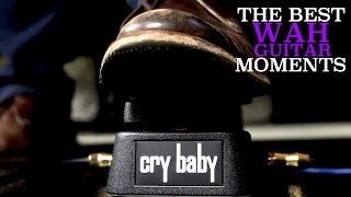 The 8 Best Wah Guitar Moments Ever