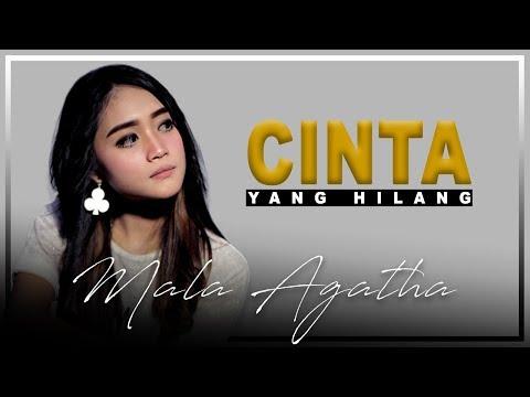 Download Mala Agatha - Cinta Yang Hilang (Official Music Video) Mp4 baru