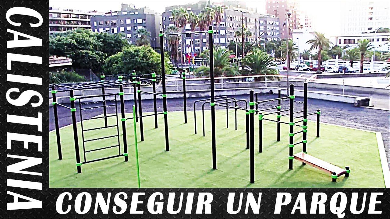 C mo conseguir un parque de calistenia y street workout for Para desarrollar un parque ajardinado