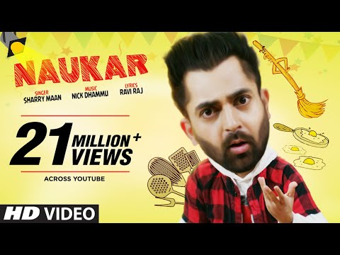 Sharry Maan: Naukar (Full Song) Nick Dhammu | Ravi Raj | Lat