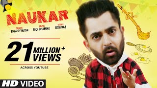 Sharry Maan Naukar Full Song Nick Dhammu Ravi Raj Latest Punjabi Songs 2019