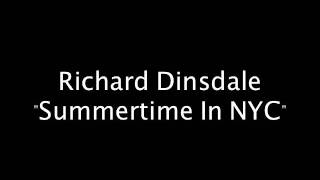 "Richard Dinsdale ""Summer Time In NYC"" Strictly Rhythm Records"