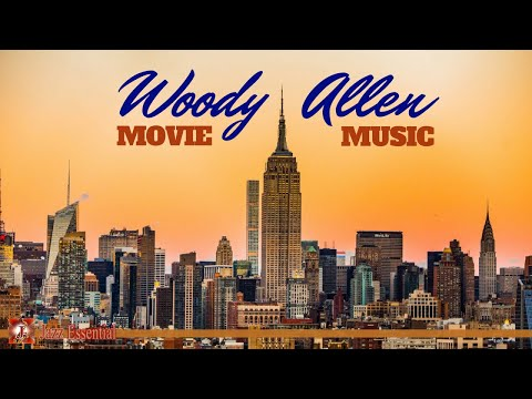 Woody Allen: Movie Music & Jazz Soundtracks