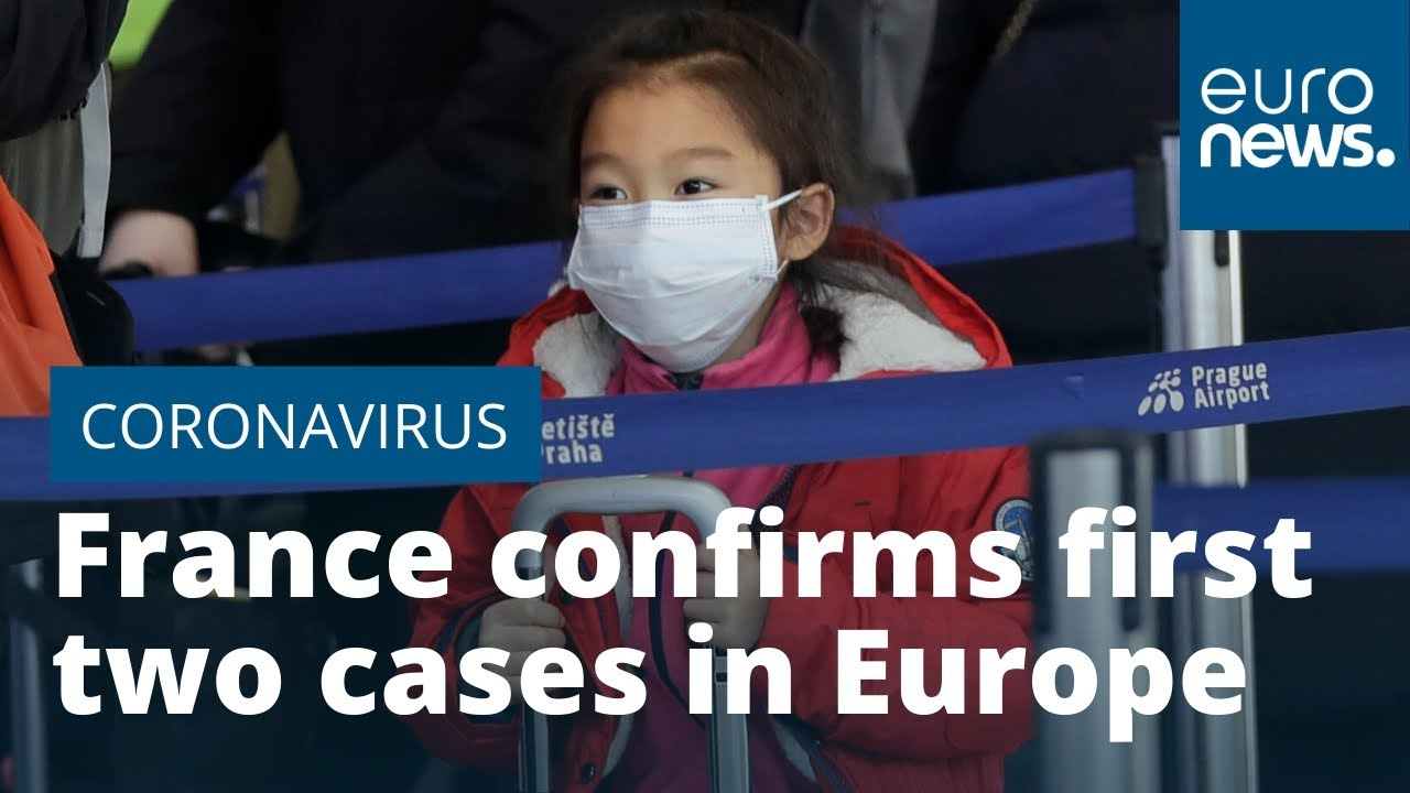 France confirms first two cases of coronavirus in Europe - YouTube