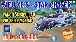 ZingSpeed Mobile | Xe S -Star Chaser - Xe Đua Top 1 Tăng Tốc Siêu Lâu