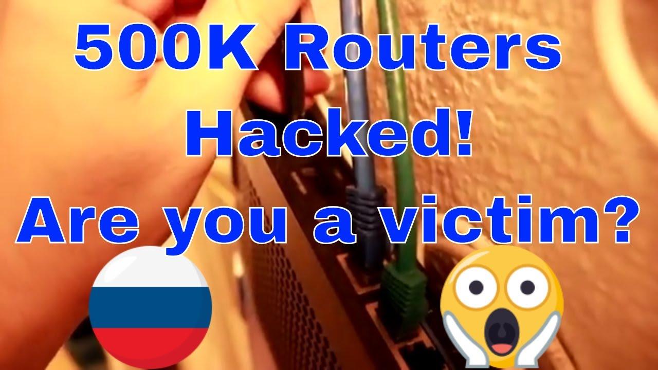 500,000 Routers Hacked! Are you a victim? BrokenISP News Router  Virus/malware