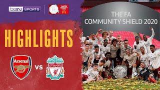 อาร์เซน่อล 1-1 ลิเวอร์พูล (จุดโทษ 5-4) | เอฟเอ คอมมิวนิตี้ ชิลด์ ไฮไลต์ FA Community Shield 2020