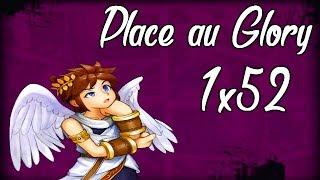 Smash4 Wii U | 1X52 Place au Glory (Pit)