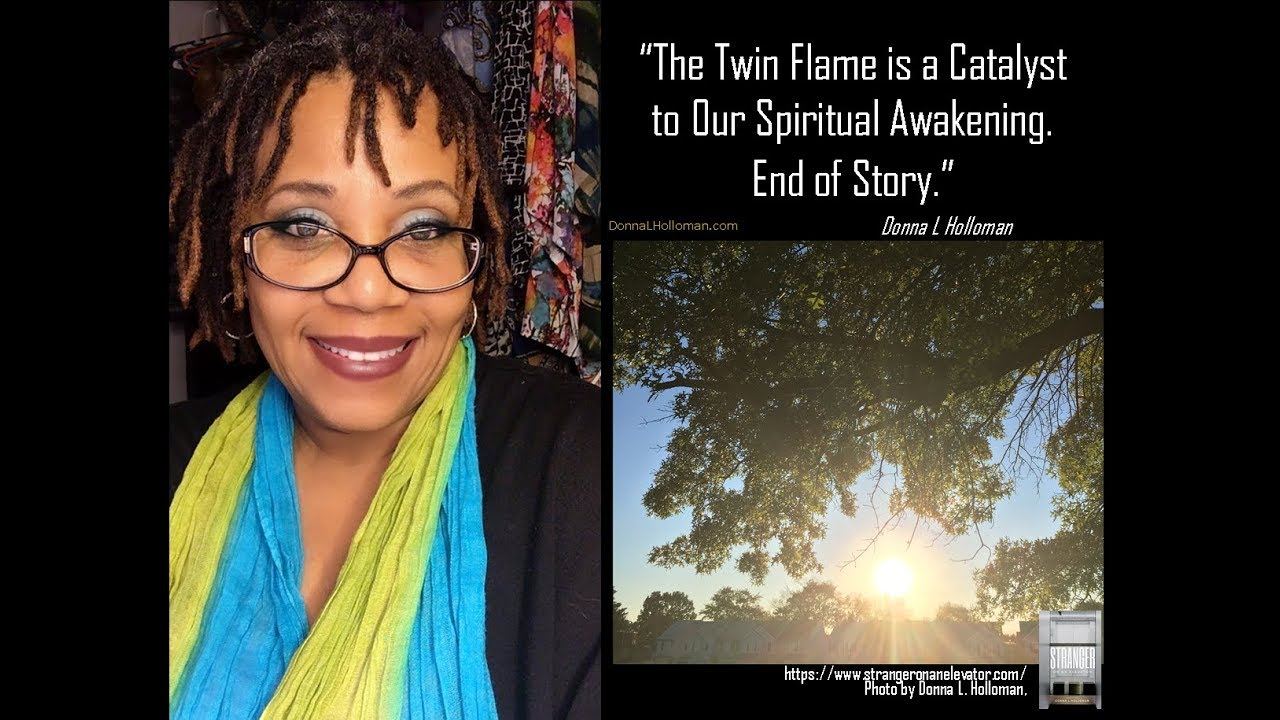 The Twin Flame is a Catalyst to Our Spiritual Awakening  End of Story