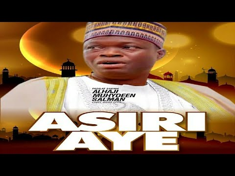 Download Asiri Aye (The Secrets of life)   2020 Imam Offa Special Ramadan lectures