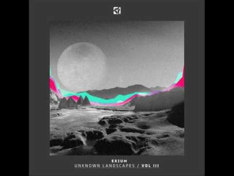 Unknown Landscapes Vol. 3 - Mixed And Selected By Exium