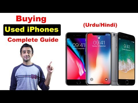 Complete Guide for Buying Used iPhone 2018 Urdu Hindi