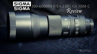 Sigma 150-600 f/5-6.3 OS  Contemporary Super Telephoto Review
