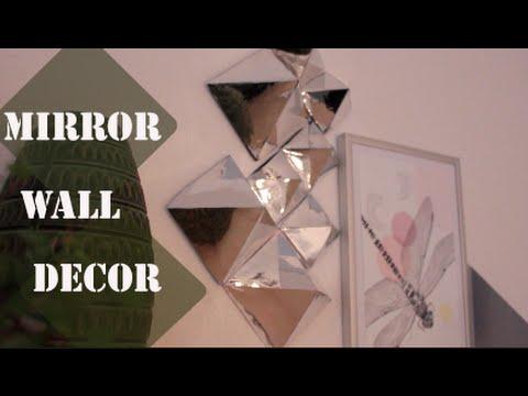 Mirror wall decor - DIY