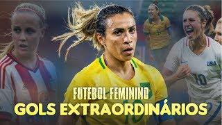 7 GOLS EXTRAORDINÁRIOS do FUTEBOL FEMININO