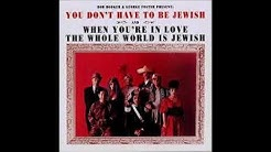 You Don't have to Be Jewish - 1965