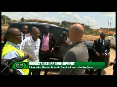 Information Minister Inspects Ongoing Projects In Oyo State |News Across Nigeria|
