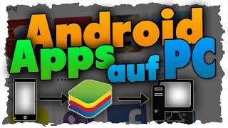 Android auf PC installieren Deutsch (Tutorial) Android Emulator BlueStacks!