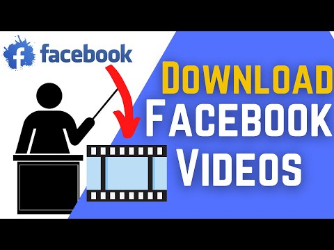 How To Download A Video From Facebook | Download Facebook Videos 2021