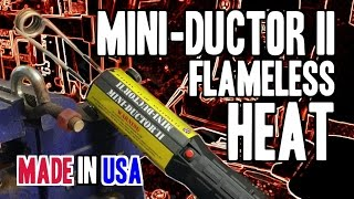 Mini-Ductor II - Flameless Heat System - MD-700 - MADE IN USA