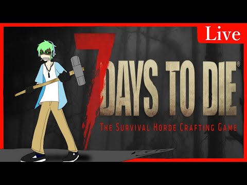 【7 Days to Die】かみのなつやすみ【7日後…】