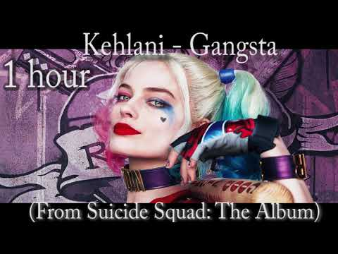 Kehlani - Gangsta (From Suicide Squad: The Album) one hour (1hour)