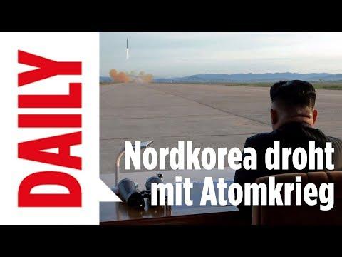 Nordkorea droht mit Atomkrieg   BILD DAILY 17.10.2017