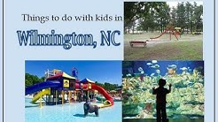 Things to Do- Family Friendly Activities in Wilmington, NC!