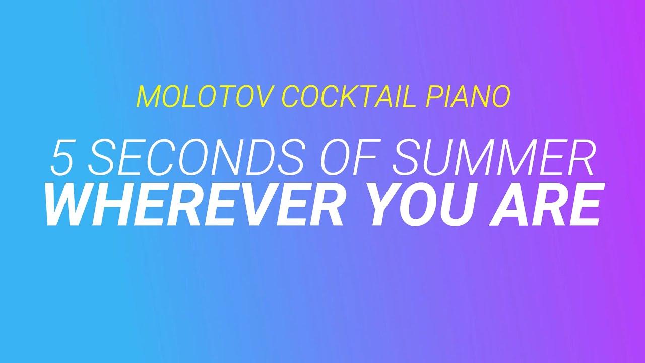 Wherever You Are 5 Seconds Of Summer Wherever You Ar...