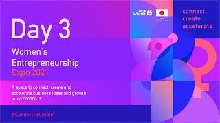 Women's Entrepreneurship Expo - Day Three