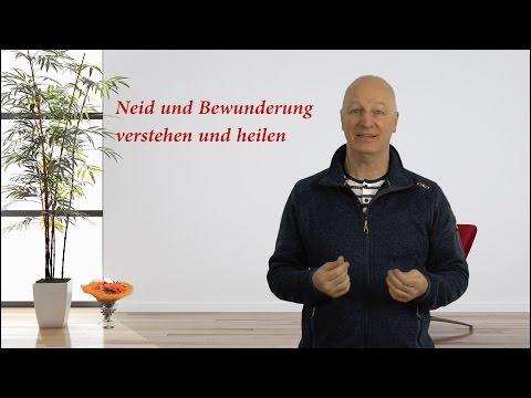Neid und Bewunderung verstehen und heilen - Video
