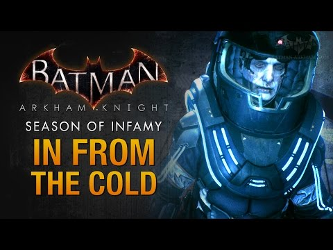 Batman: Arkham Knight - Season of Infamy: In From the Cold (