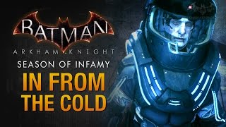 Batman: Arkham Knight - Season of Infamy: In From the Cold (Mr. Freeze)