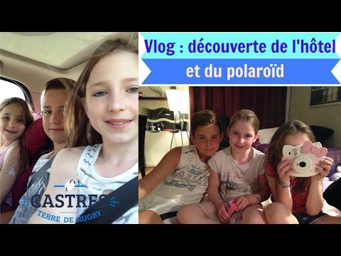 Vlog vacances, soirée à Castres : Découverte de l'hôtel et du polaroïd