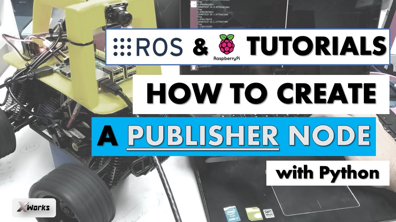 Create your First PUBLISHER Node | Tutorial #3 | ROS and Raspberry Pi