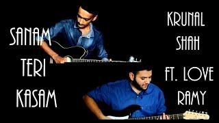 Sanam Teri Kasam Guitar Cover Instrumental Krunal Shah Ft Love Ramy