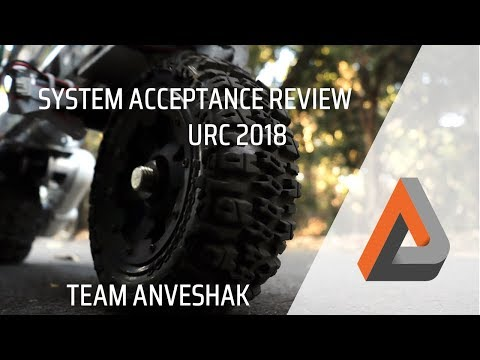 Team Anveshak IIT Madras, System Acceptance Review, URC 2018
