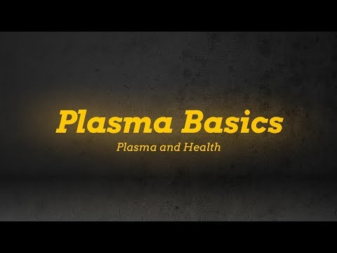 A New Way To Look At Health Using Plasma