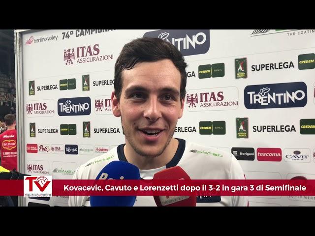 Kovacevic, Cavuto e Lorenzetti dopo il successo sulla Lube in gara 3 di semifinale