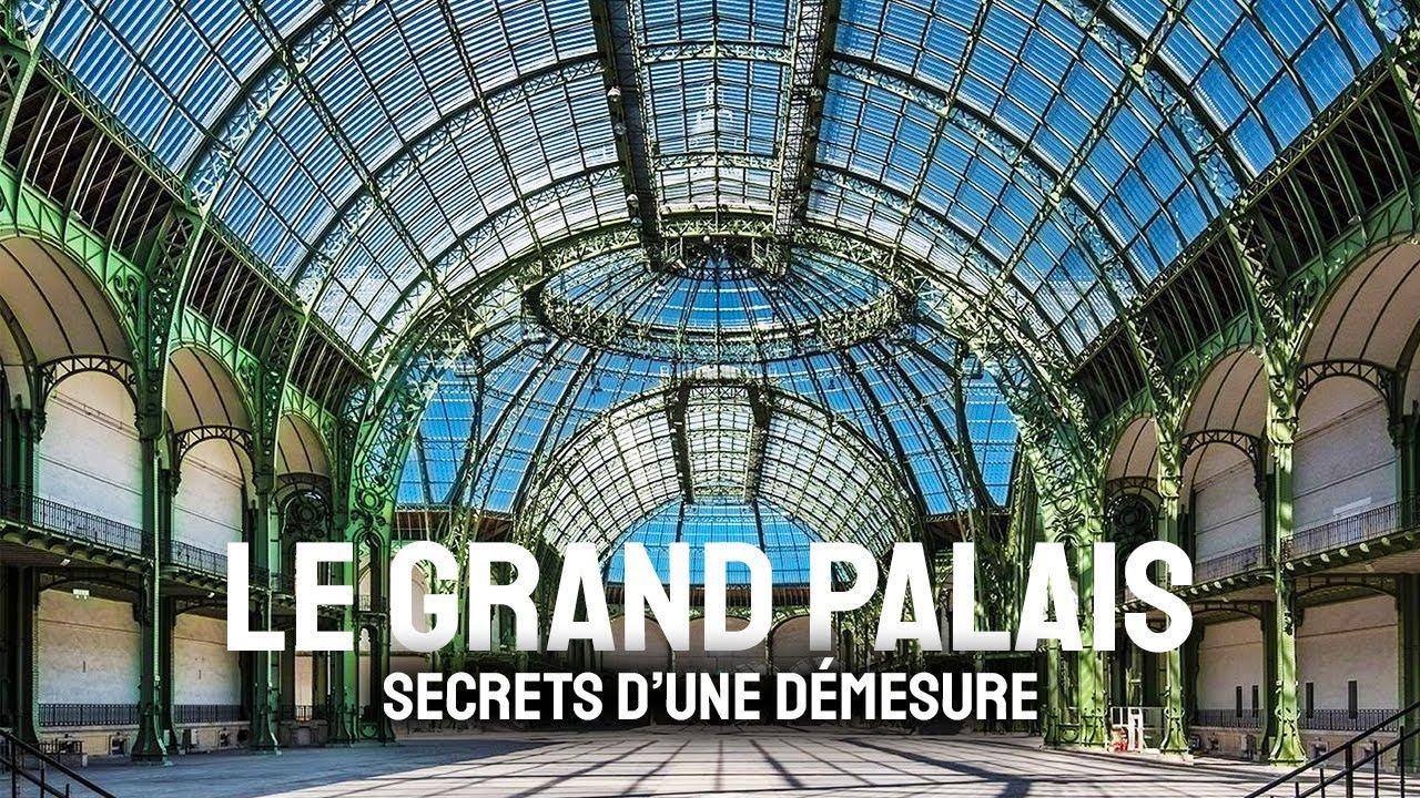 Download Le Grand Palais, secrets d'une démesure