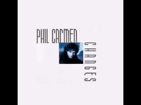 Phil Carmen  You You Havent Changed