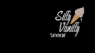 Cat'n Eye Joe - SillyVanilly