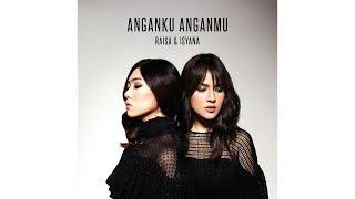 Anganku Anganmu - Raisa, Isyana Sarasvati CD Quality 16-bit/44.1khz FLAC