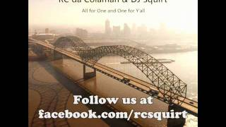 RC da Colaman & DJ Squirt - Freak What Ya Feel (w/ lyrics)